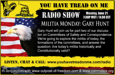 you have tread on me,gary hunt,outpost of freedom,randy mack,randymack,militia,committees of safety and correspondence,US Constitution,Bill of Rights,Declaration of Independence